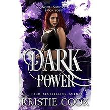 Dark Power (Soul Savers Book 4)