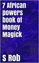 7 African powers book of Money Magick
