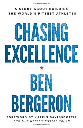 - Chasing Excellence: A Story About Building the World's Fittest Athletes