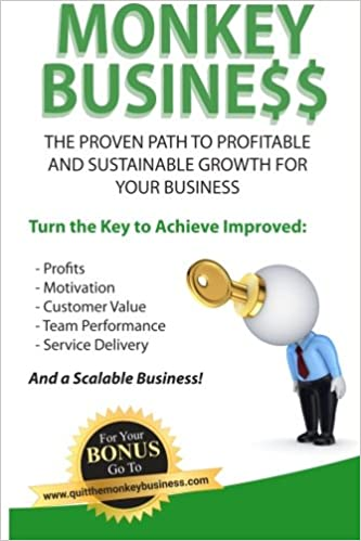 Monkey Business: The Proven Path To Profitable And Sustainable