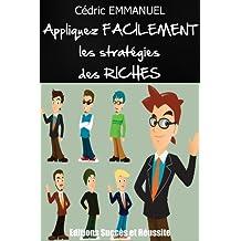 Appliquez facilement les stratégies des RICHES (French Edition)