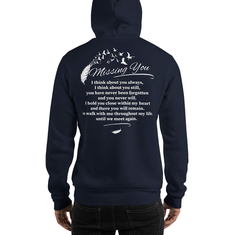 Hooded Sweatshirt Missing You I Think About You Always