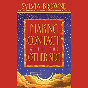 Making Contact with the Other Side Audiobook