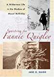 Searching for Fannie Quigley, Jane G. Haigh, 080401096X