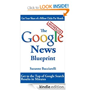 The Google News Blueprint Suzanne Bucciarelli