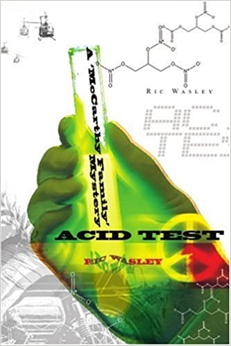 Acid Test: A ??McCarthy Family?? Mystery: A 'McCarthy Family' Mystery by Richard Wasley (2004-10-07)