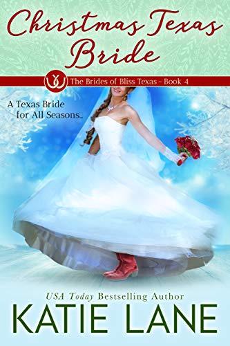 (Christmas Texas Bride (The Brides of Bliss Texas Book 4))