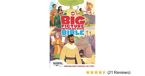 the big picture interactive bible storybook b h editorial staff