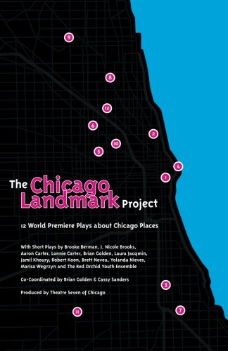 The Chicago Significant Project: 12 World Premiere Plays about Chicago Places