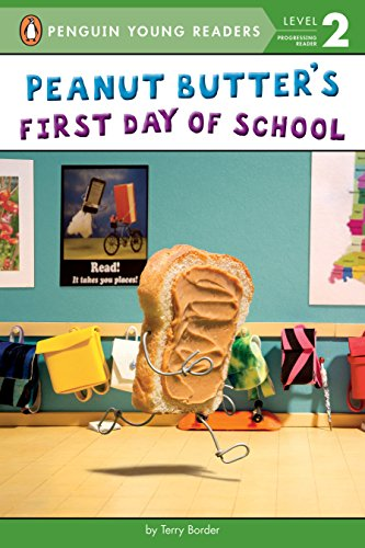 Peanut Butter's First Day of School (Penguin Young Readers, Level 2) (Best Choice Peanut Butter)