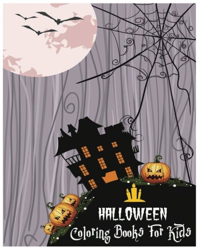 Halloween Coloring Books For Kids: 100 Pages (Printed On One Side-Safe For Markers) -
