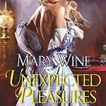Unexpected Pleasures | Mary Wine