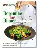 Dopamine For Dinner