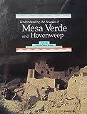 Understanding the Anasazi of Mesa Verde and Hovenweep