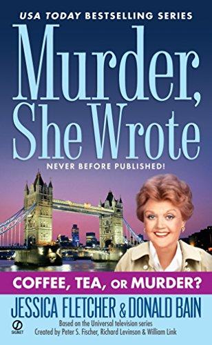 Murder, She Wrote: Coffee, Tea, ...