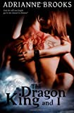 The Dragon King and I, Adrianne Brooks, 1497447143