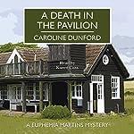 A Death in the Pavilion | Caroline Dunford