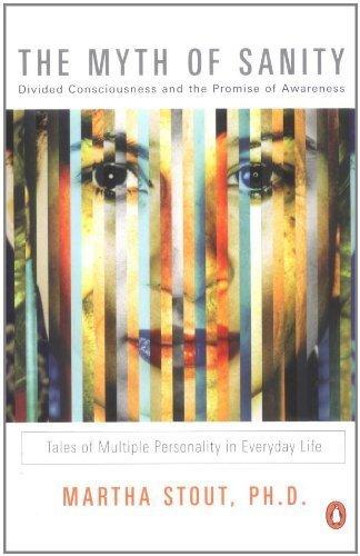 The Myth of Sanity by Stout, Martha (2002) Paperback