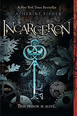 Book Cover of Incarceron by Catherine Fisher