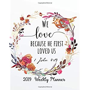 2019 Weekly Planner: Bible Quote Weekly Daily Monthly