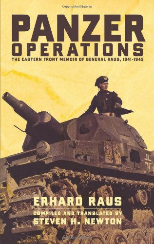 Panzer Operations: The Eastern Front Memoir Of General Raus, 1941-1945 ebook