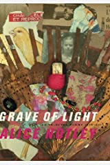 Grave of Light: New and Selected Poems, 1970–2005 (Wesleyan Poetry Series) Paperback