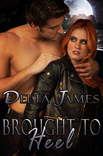 Heel Button - Brought to Heel: An Alpha Shifter Romance (Wayward Mates Book 1)
