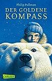 Der Goldene Kompass (His Dark Materials, Band 1)
