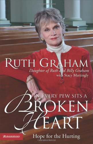 Download In Every Pew Sits a Broken Heart: Hope for the Hurting ebook
