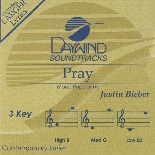 Pray (Daywind Records) by Justin Bieber (2011-02-15)