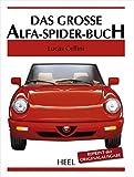 Das große Alfa-Spider-Buch (Große Reihe)