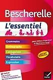 Bescherelle: L'essentiel: Pour Mieux S'exprimer A L'ecrit Et A L'oral by Adeline Lesot (2013-06-18)