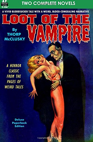 Loot of the Vampire & The Man Who Made Maniacs