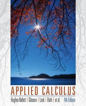 Applied Calculus 4th (fourth) Edition by Hughes-Hallett, Deborah, Lock, Patti Frazer, Gleason, Andrew published by Wiley (2009) Paperback