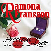 Precious Love: A Swedish Crime Novel (Chief Inspector Greger Thulin, Book 1) | Ramona Fransson