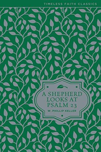 A Shepherd Looks At Psalm 23  Timeless Faith Classics