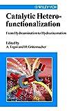 Catalytic Heterofunctionalization