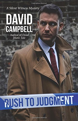 Rush to Judgment: A Silent Witness Mystery