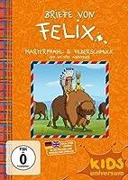 Briefe von Felix - 8 - Marterpfahl & Federschmuck und weitere Abenteuer