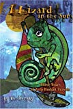 A Lizard in the Sun, Patricia Bensky, 0595273343