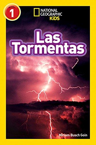 National Geographic Readers: Las Tormentas (Storms) (Libros de National Geographic para ninos, Nivel 1 National Geographic Kids Readers, Level 1) (Spanish Edition)