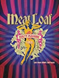 Meat Loaf - The Guilty Pleasure Tour