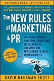The New Rules of Marketing and PR: How to Use Content Marketing, Podcasting, Social Media, AI, Live Video, and…