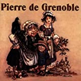 Pierre De Grenoble by Gabriel Yacoub (1997-05-13)