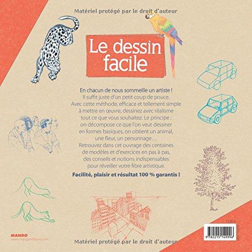 Amazon Fr Le Dessin Facile La Methode Pour Debuter A