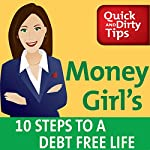 Money Girl's 10 Steps to a Debt Free Life | Laura D. Adams