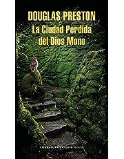 La Ciudad Perdida del Dios Mono / The Lost City of the Monkey God: A true Story