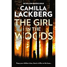 The Girl in the Woods (Patrik Hedstrom and Erica Falck, Book 10)