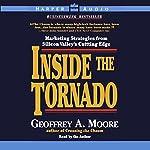 Inside the Tornado | Geoffrey A. Moore