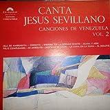 Canta Jesus Sevillano, Canciones De Venezuela Vol. 2 (Vinyl / Polydor)